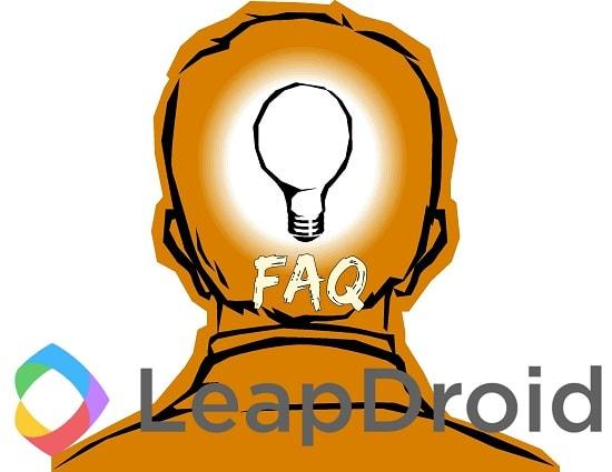 Leap Droid FAQs